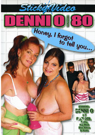 Denni O 80 Honey I Forgot To Tell Yo